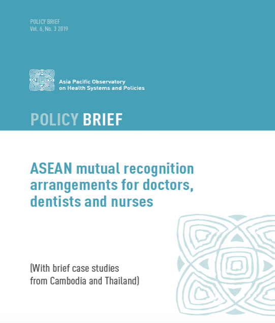 ASEAN mutual recognition arrangements for doctors, dentists and nurses