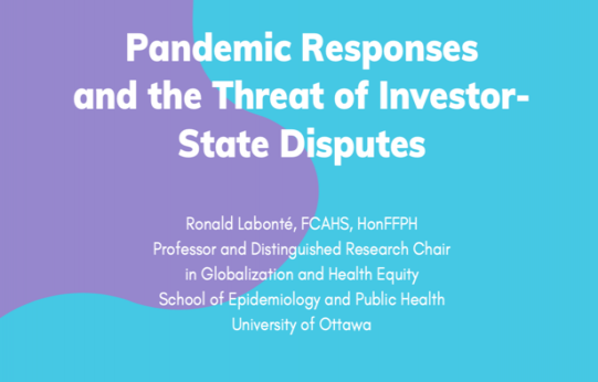 Pandemic Responses and the Threat of Investor-State Disputes