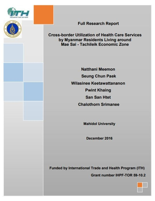 Cross-border Utilization of Health Care Services by Myanmar Residents Living around Mae Sai - Tachileik Economic Zone